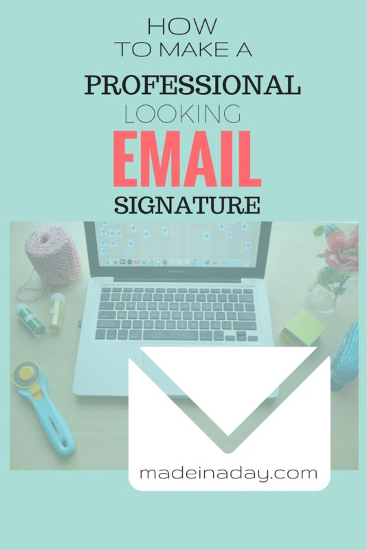 How to make an email Signature for free madeinaday.com