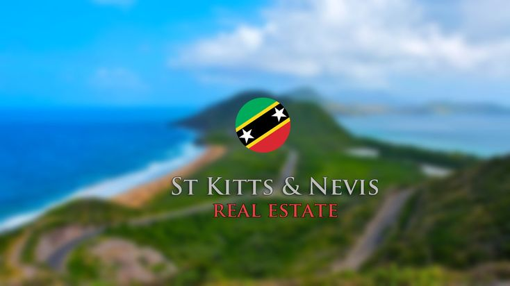 25 Best Real Estate Properties for St Kitts citizenship – Corpocrat Magazine