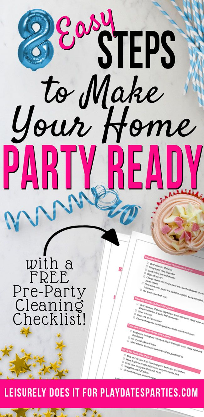 f00843525e95 Click through to find 8 easy cleaning tips to make your house party-ready.  And don t forget to grab your free pre-party cleaning checklist