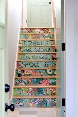 Ideas decoración escaleras con mensaje - Decoración Hogar, Ideas y Cosas Bonitas para Decorar el Hogar: Idea, Paintings Stairs, Dreams, Quotes, Art, Basements Stairs, Stairca, House, Stairways