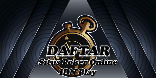 Daftar Poker Online Idn Play Poker Persamaan Nama