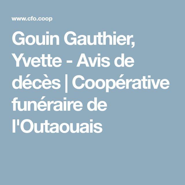 Gouin Gauthier, Yvette - Avis de décès | Coopérative funéraire de l'Outaouais