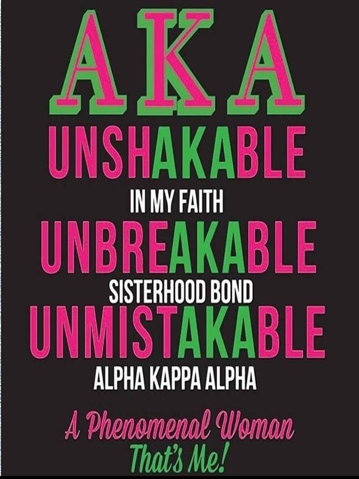 To All The Phenomenal Women of Alpha Kappa Alpha Sorority, Inc.!! #Sisterhood#