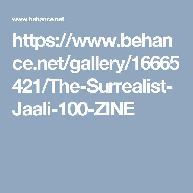 https://www.behance.net/gallery/16665421/The-Surrealist-Jaali-100-ZINE