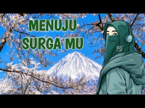 Menuju Surga Mu Lyrics El Banat Youtube Surga Hidup