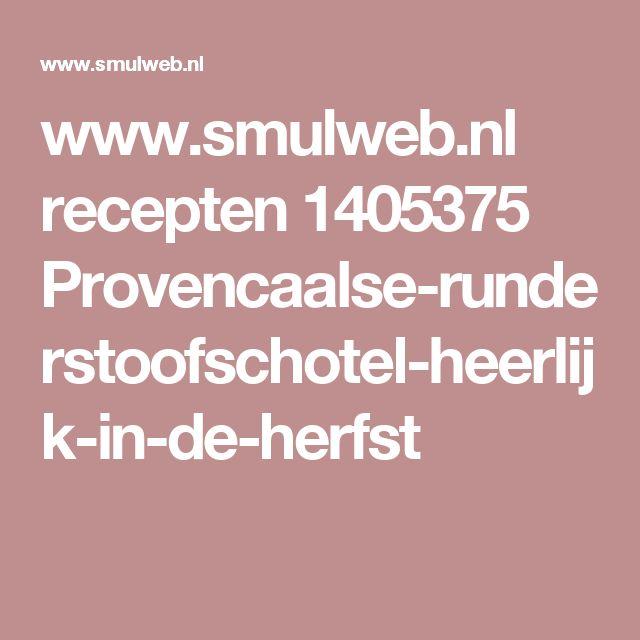 www.smulweb.nl recepten 1405375 Provencaalse-runderstoofschotel-heerlijk-in-de-herfst