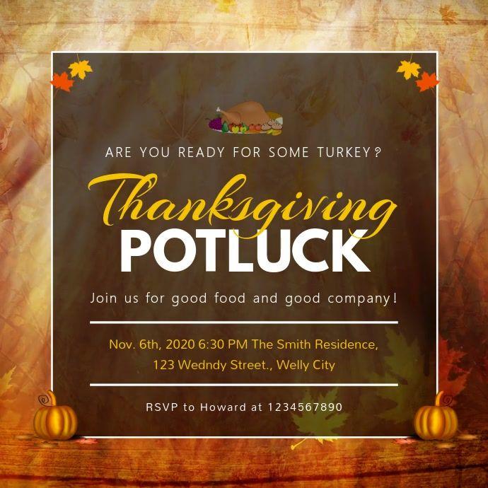Thanksgiving Potluck Invitation Square Video In 2020 Potluck Invitation Thanksgiving Poster Thanksgiving Potluck