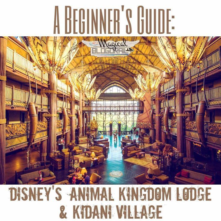 Beginner's Guide | Disney's Animal Kingdom Lodge & Kidani Village