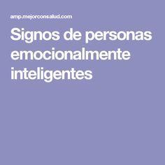 Signos de personas emocionalmente inteligentes