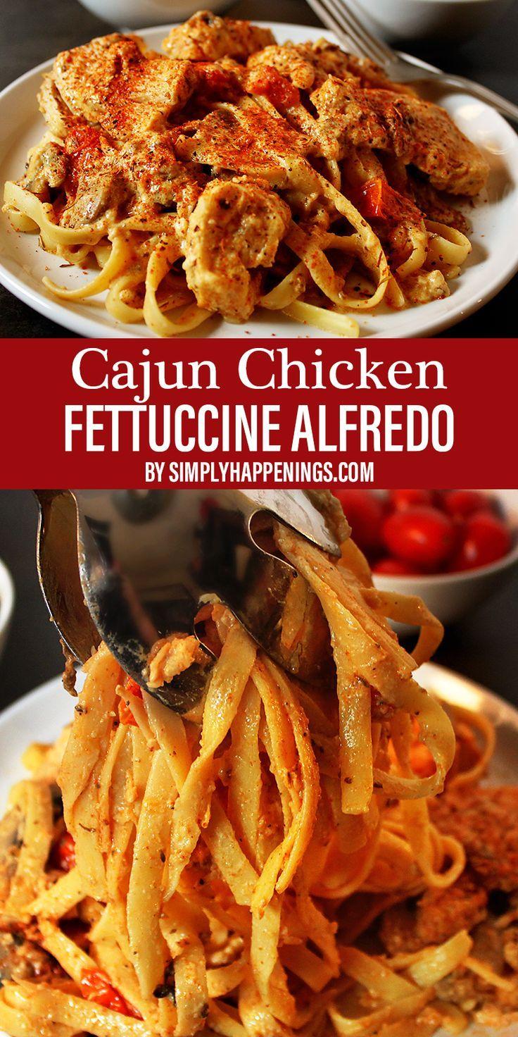 Cajun Chicken Fettuccine Alfredo Simply Happenings Recipe In 2020 Cajun Chicken Fettuccine Chicken Fettuccine Chicken Fettuccine Alfredo
