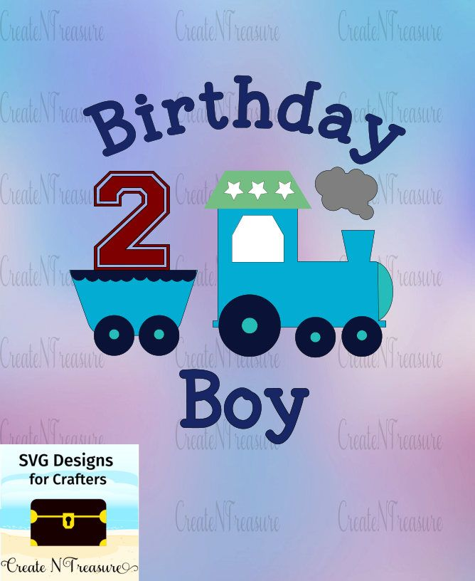 Birthday Boy SVG, DXF. Second Birthday svg, dxf. Cutting file for Cricut design space and Silhouette Cameo. Train birthday download. by CreateNTreasure on Etsy