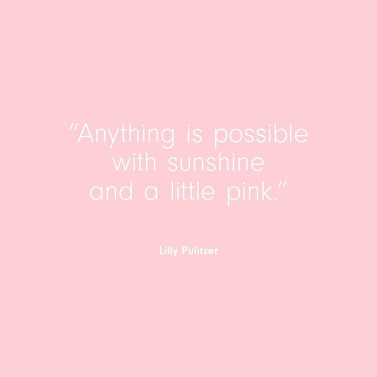Best 25+ Quotes about pink ideas on Pinterest   Quotes about ...