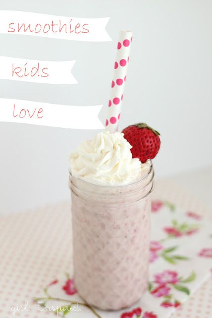 Smoothies that Kids Love - girl. Inspired.