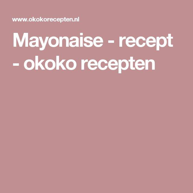 Mayonaise - recept - okoko recepten