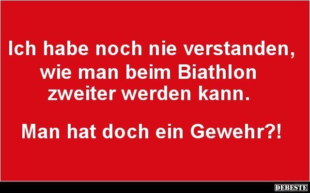 Ich habe noch nie verstanden, wie man beim Biathlon zweiter werden kann.. | Lustige Bilder, Sprüche, Witze, echt lustig