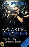 Free Kindle Book -   The Cartel Enforcers (The Bill Dix Detective Series Book 2) Check more at http://www.free-kindle-books-4u.com/biographies-memoirsfree-the-cartel-enforcers-the-bill-dix-detective-series-book-2/