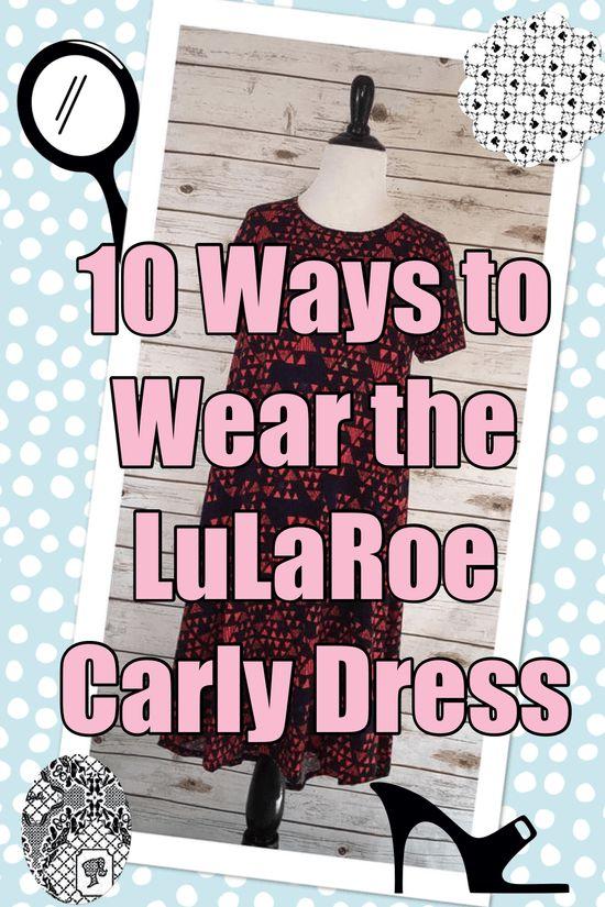 10 ways to wear the lularoe carly dress- pin