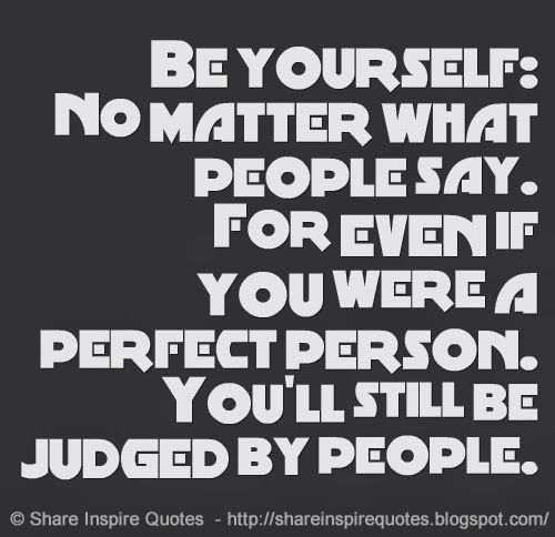 No Matter What People Say Quotes: 65 Best Be Beautiful/Be You/Be Different Images On Pinterest