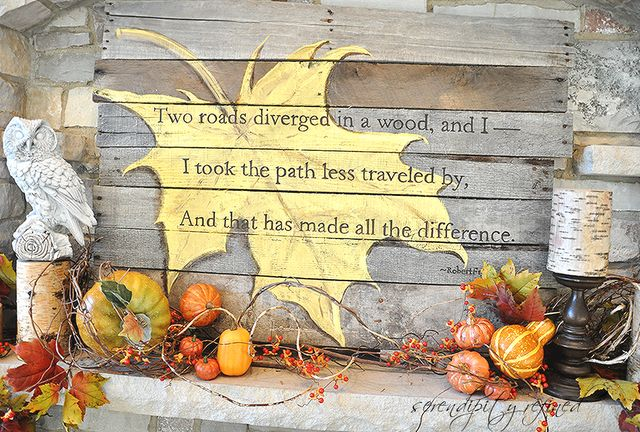 Autumn mantel, pallet wood sign by Serendipity Refined. Love the idea of the huge hand painted maple leaf with a quote on top.