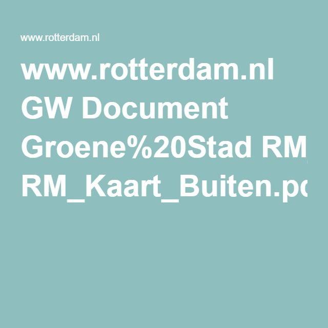 www.rotterdam.nl GW Document Groene%20Stad RM_Kaart_Buiten.pdf