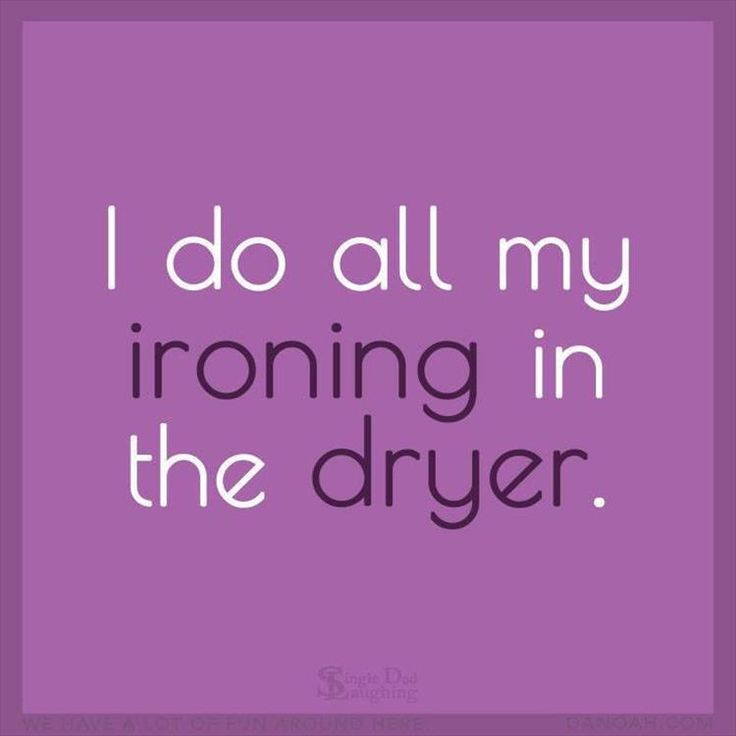Yassss, who has time to iron?!