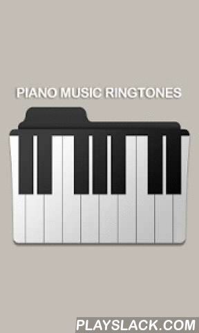 Piano Music Ringtones Free  Android App - playslack.com , Do you want to download free ringtones with piano music? In Piano Music Ringtones Free we have collected the best piano music online; you will find a wide range of easy piano music in this ringtones app for android!The piano is one of the most familiar musical instruments in the world. This perfect piano app consists of piano instrumental music only; you can listen to music from the grand piano, upright piano, modern digital piano and…