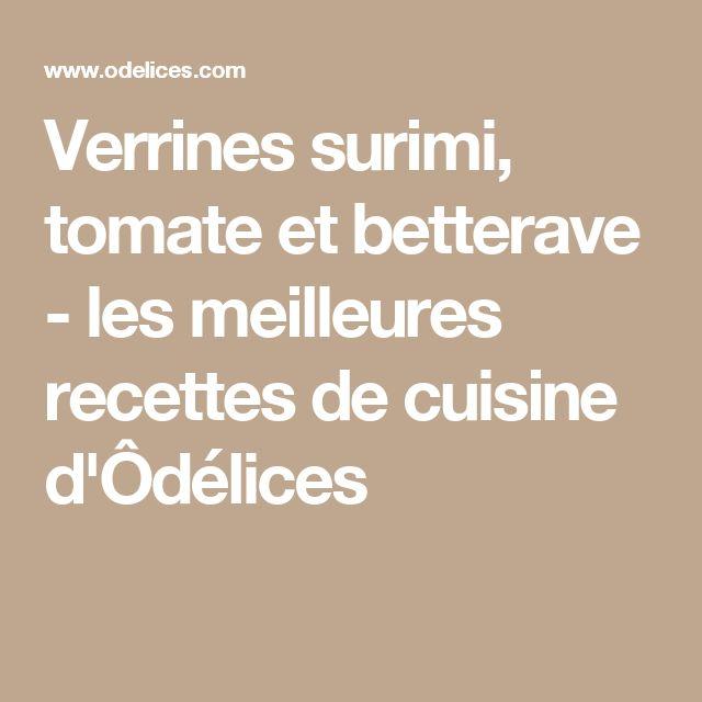 Verrines surimi, tomate et betterave - les meilleures recettes de cuisine d'Ôdélices