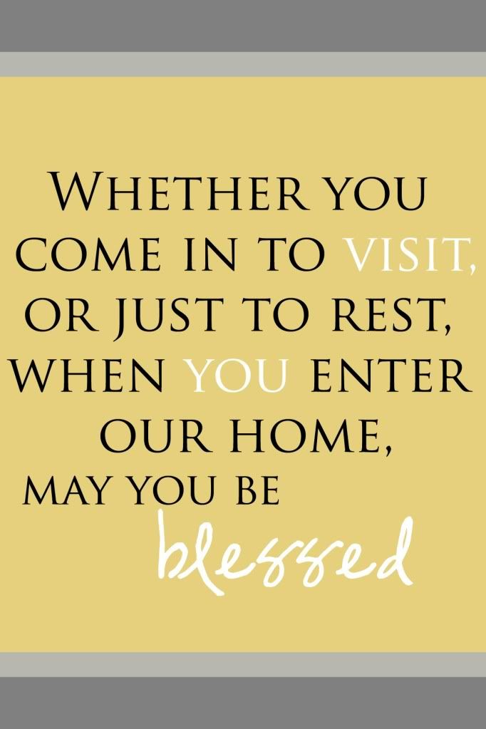 Stop fretting about all the shortcomings of my home and just focus on being a blessing to others.