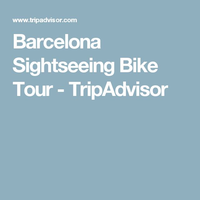 Barcelona Sightseeing Bike Tour - TripAdvisor $35Cdn 3-hours The route you will follow will be around the Gothic Quarter, Sagrada Familia (optionaly) and make your way to several parks and beach areas, like the Barceloneta, Olympic Port and Ciutadella Park.