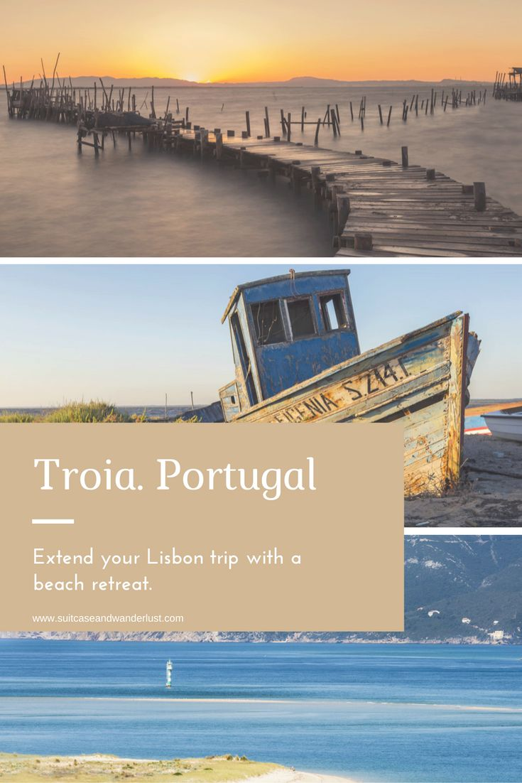 You can extend your Lisbon trip with a beach retreat. Find the most beautiful beaches of Portugal in Troia.