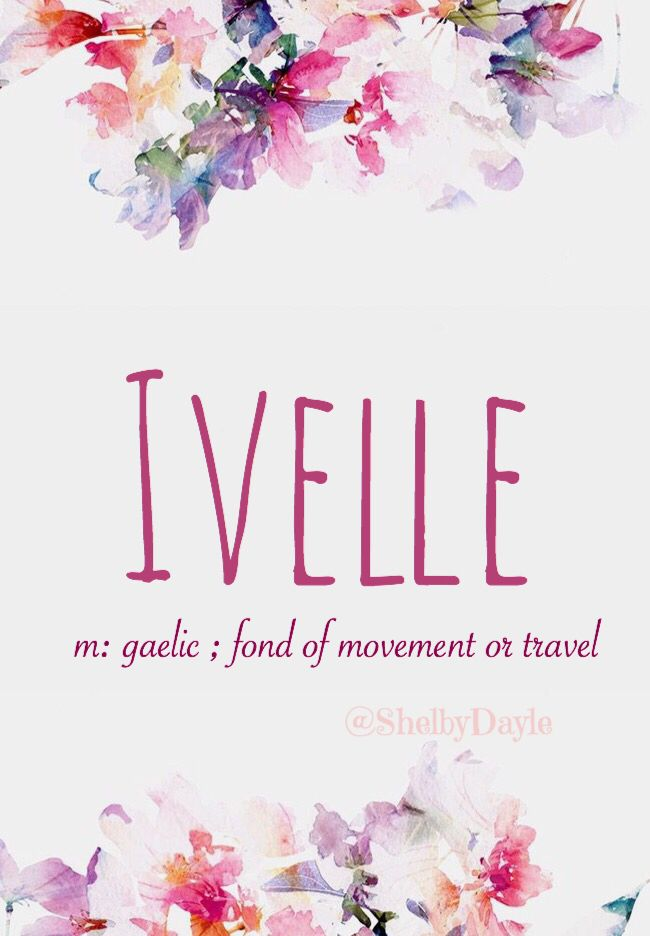 Ivelle - cute & classy baby girl name! Pronounced: ih-vell... or... Eye-vell #babyname #uniquename #names