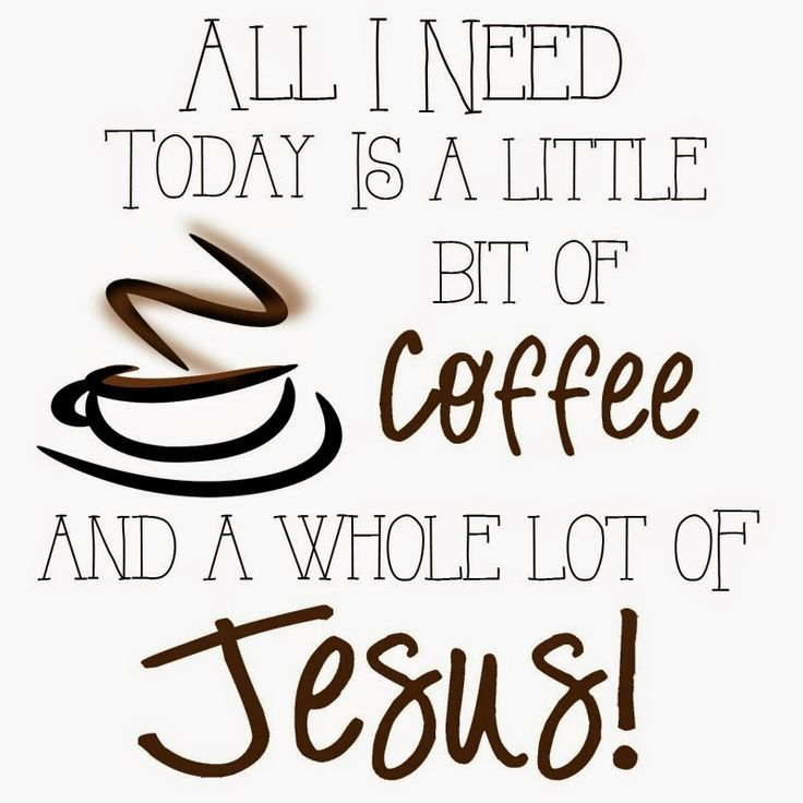 Free Printable Coffee Quotes: 49 Best Coffee And Christ Images On Pinterest