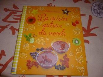 Recettes Pour Enfants La cuisine autour du monde - Usborne - Les lectures de Liyah