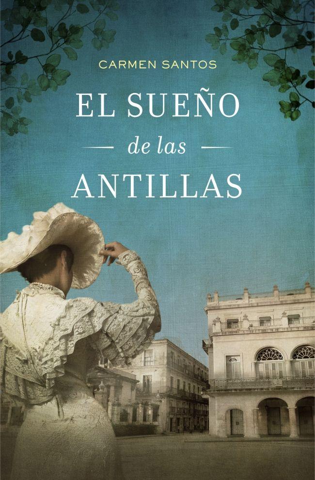 EL SUEÑO DE LAS ANTILLAS. - A mediados del siglo XIX una joven española llega a Cuba recién casada, dispuesta a trabajar honradamente para salir adelante, pero el destino la llevará por caminos insospechados marcados por la prostitución, la pasión y la venganza.
