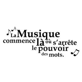 Stickers Citation Musique 45.00 X 22.50 Cm                                                                                                                                                      Plus