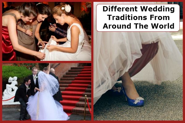 Different Wedding Traditions From Around The World