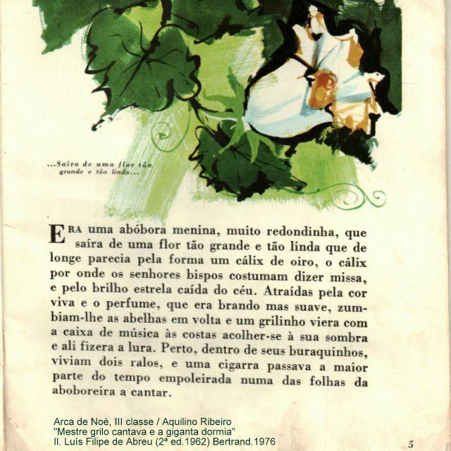 """(Arca de Noé, III classe; 1) """"Mestre grilo cantava e a giganta dormia"""" / Aquilino Ribeiro; Ilustrações de Luís Filipe de Abreu.Livraria Bertrand. (2ª 1962) reimpressão de 1976."""