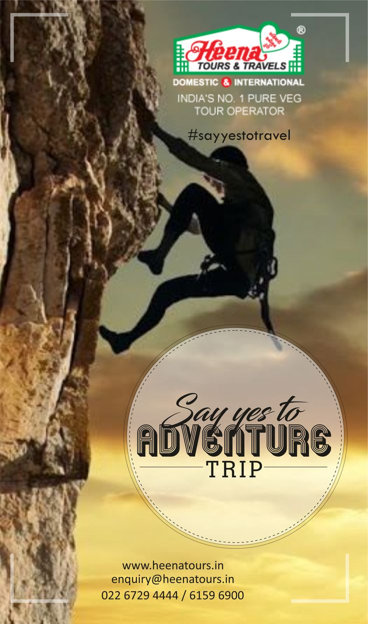 Say yes to Adventure trip..!!