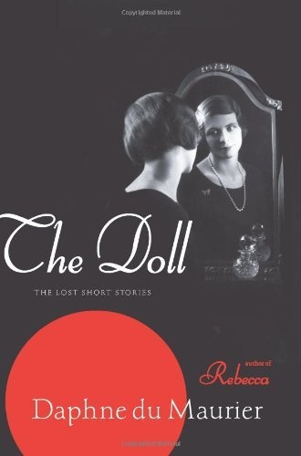 35 best books for escapism images on pinterest science fiction the doll the lost short stories by daphne du maurier on my book list fandeluxe Gallery
