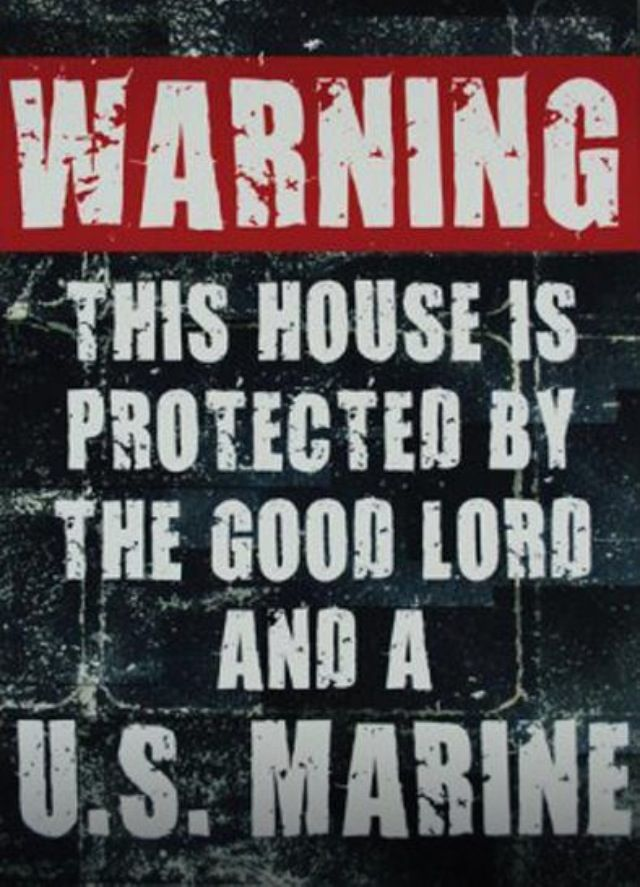 "Love This Quote ""Warning This House Is Protected By The Good Lord And A U.S…                                                                                                                                                                                 More"