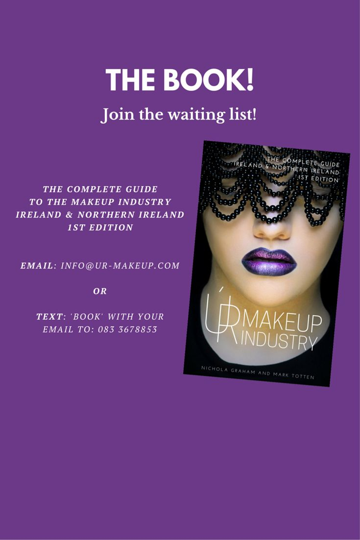 The Complete Makeup Guide!  This book is the complete guide to the makeup industry in Ireland and Northern Ireland.  We now have a waiting list for the book. If you'd like to be added to it to be kept up to date with it's release please email: info@ur-makeup.com