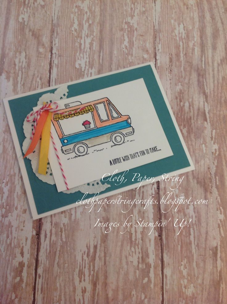 Cloth, Paper, String Stampin' Up! Tasty Trucks birthday card