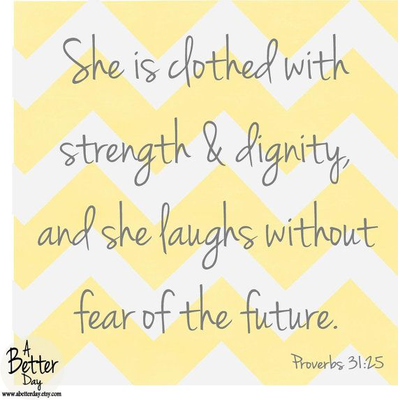 She Is Clothed With Strength And Dignity And She Laughs: The 25+ Best Proverbs 31 Kjv Ideas On Pinterest