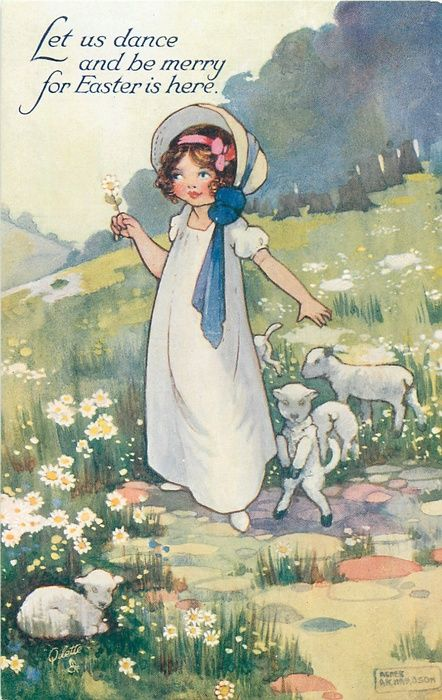 LET US DANCE AND BE MERRY FOR EASTER IS HERE Girl With Lambs Flowers Vintage Greeting CardsVintage