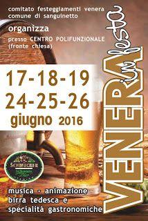 SANGUINETTO CHANNEL: VENERA IN FESTA con la Festa della Birra questo We...