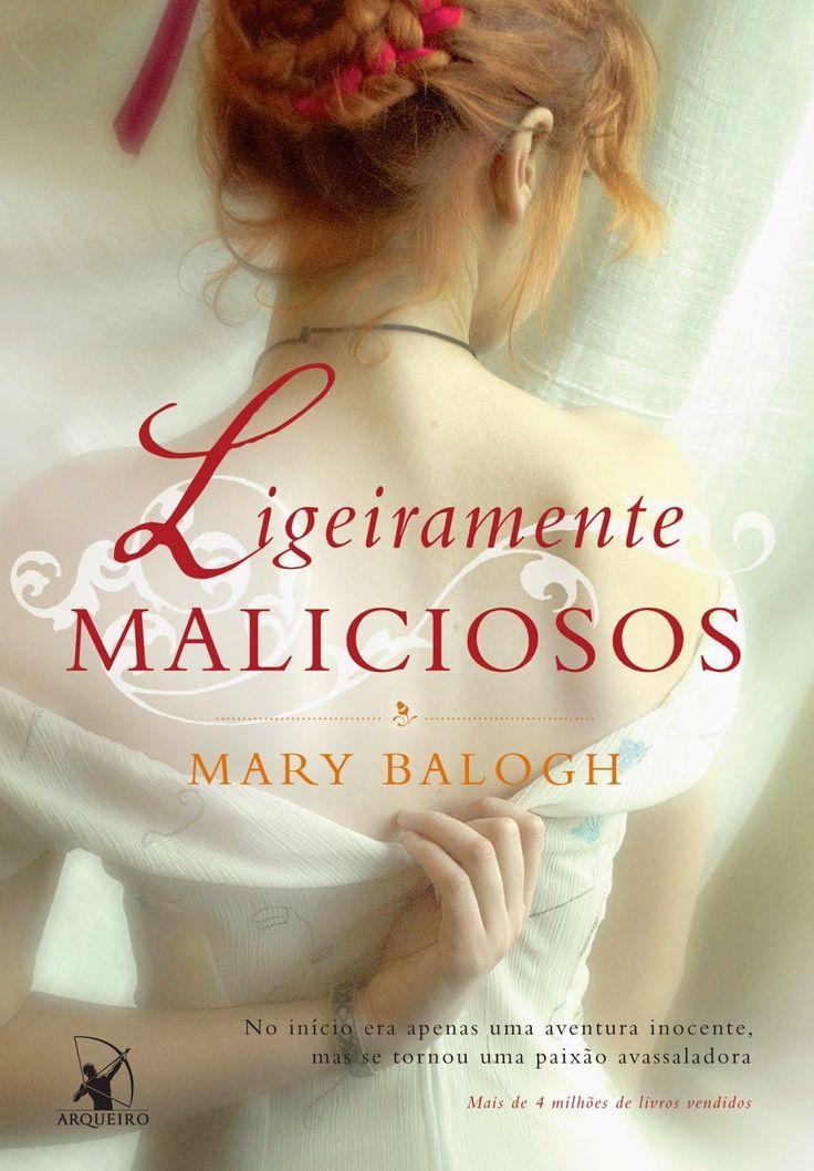 Ligeiramente Maliciosos - Slightly Wicked – Mary Balogh – #Resenha | O Blog da Mari