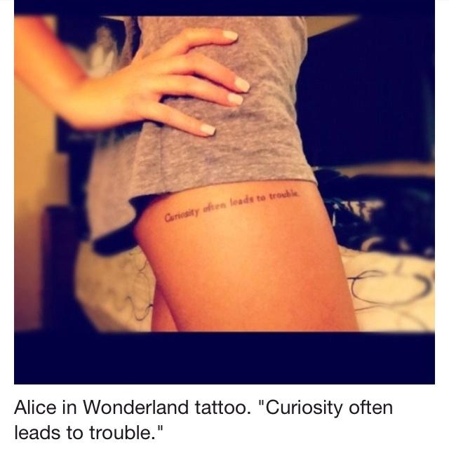 Alice in Wonderland inspirationTattoo Placements, Tattoo Ideas, Quote, Alice In Wonderland, Thighs Tattoo, Legs Tattoo, A Tattoo, Aliceinwonderland, Ink