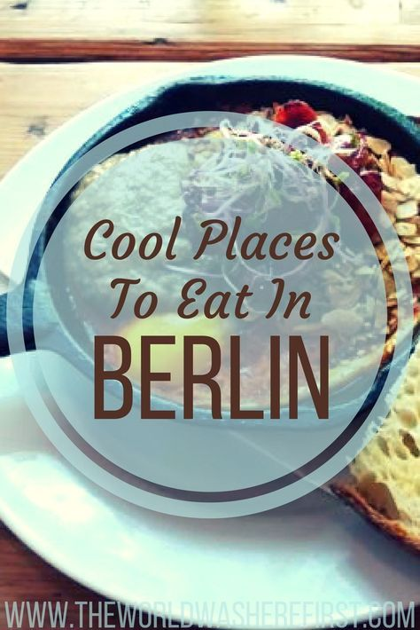 Cool Locations to Eat in Berlin