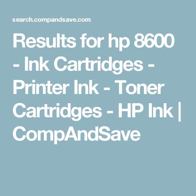 Results for hp 8600 - Ink Cartridges - Printer Ink - Toner Cartridges - HP Ink   CompAndSave