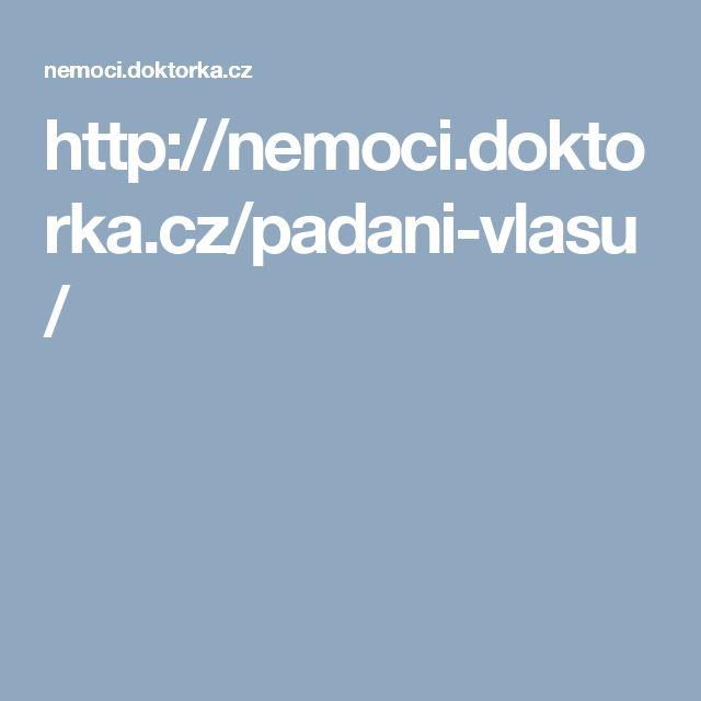 http://nemoci.doktorka.cz/padani-vlasu/